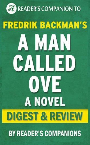 a-man-called-ove-a-novel-by-fredrik-backman-digest-review