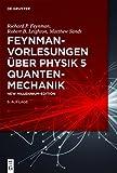 Feynman-Vorlesungen über Physik: Quantenmechanik (De Gruyter Studium) - Richard P. Feynman, Robert B. Leighton, Matthew Sands