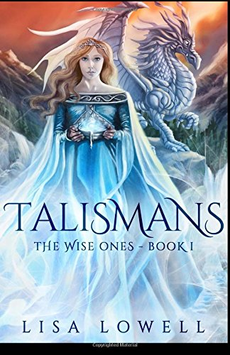 Talismans: Volume 1 (The Wise Ones)
