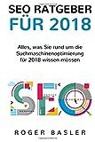 SEO Guide 2018: Was 2018 alles im Bereich Suchmaschinen beachtet werden muss