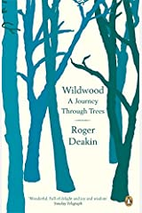 Wildwood: A Journey Through Trees Paperback