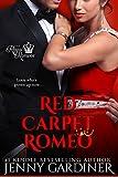 Red Carpet Romeo (The Royal Romeos Book 3)