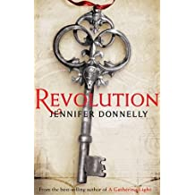 By Jennifer Donnelly Revolution (First Edition First Print) [Hardcover]