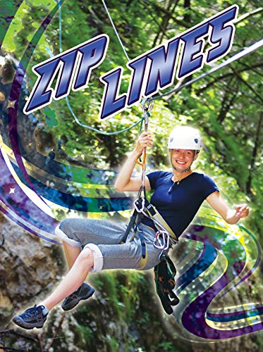 Zip Lines (Action Sports) di Kelli Hicks