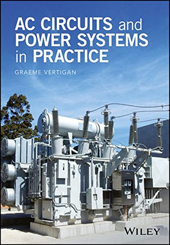 AC Circuits and Power Systems in Practice -