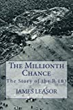 The Millionth Chance: The Story of the R.101