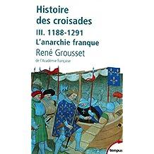 Histoire des croisades (3)