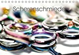 Scherenschmiede (Tischkalender 2017 DIN A5 quer): Friseur-Haarscheren (Monatskalender, 14 Seiten ) (CALVENDO Kunst)