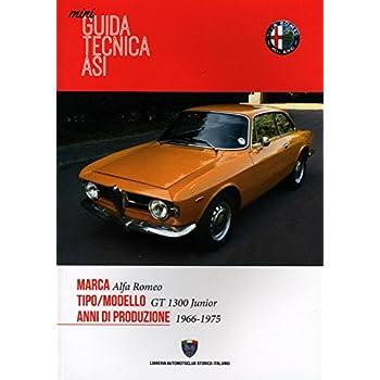 Mini Guida Tecnica Asi. Alfa Romeo. Gt 1300 Junior