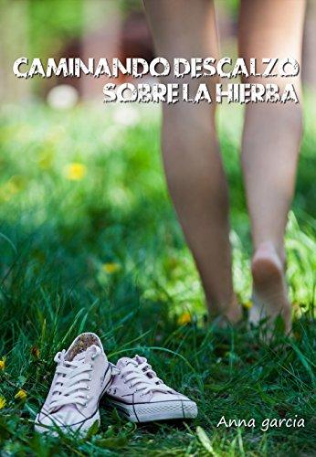 Resultado de imagen de caminando descalzo sobre la hierba