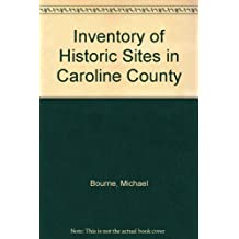 Inventory of Historic Sites in Caroline County