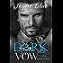 Dark Vow (Dark Saints MC Book 1)