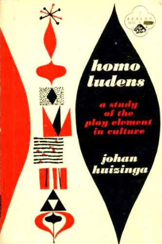 Homo ludens;: A study of the play-element in culture (Humanitas, Beacon reprints in humanities)