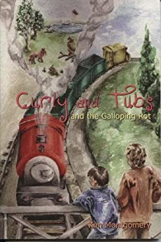 Curly and Tubs and the Galloping Rot by [Montgomery, Kim]