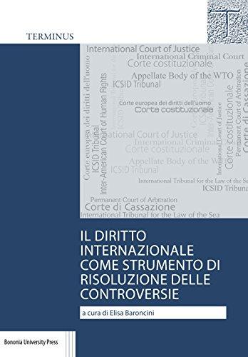 Il diritto internazionale come strumento di risoluzione delle controversie. Casi scelti