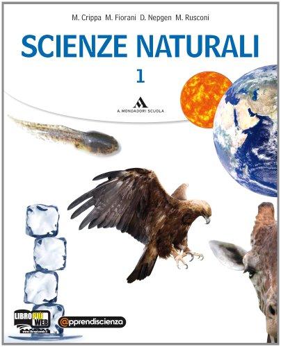 Scienze naturali. Per le Scuole superiori. Con espansione online: 1