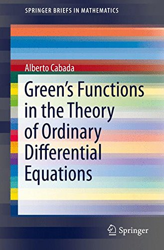 Green's Functions in the Theory of Ordinary Differential Equations (Springer Briefs in Mathematics)