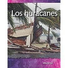 Los Huracanes (Hurricanes) (Spanish Version) (Las Fuerzas En La Naturaleza (Forces in Nature)) (Science Readers: a Closer Look)