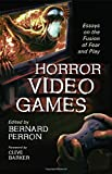 Horror Video Games: Essays on the Fusion of Fear and Play (English Edition)