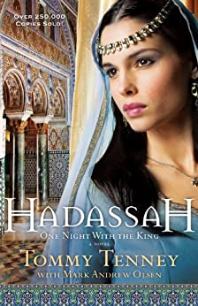 Hadassah: One Night With the King by [Tenney, Tommy]