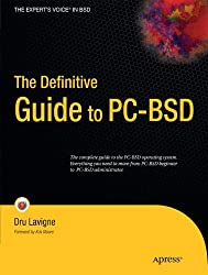 The Definitive Guide to PC-BSD (Expert's Voice in BSD)