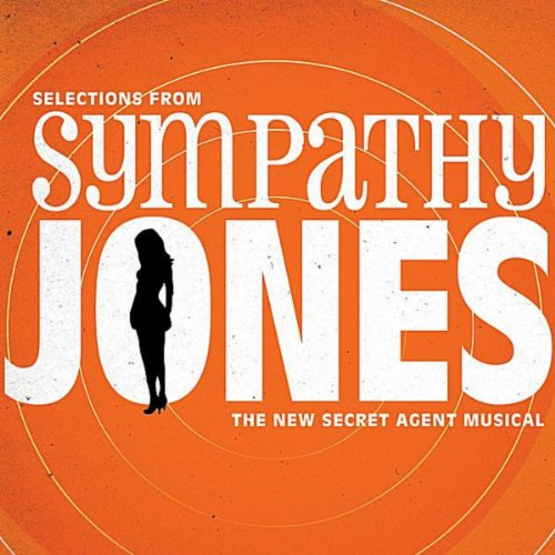 selections-from-sympathy-jones-the-new-secret-agent-musical