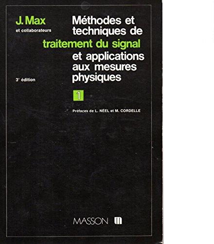 Methodes et techniques de traitement du signal et applications aux mesures physiques