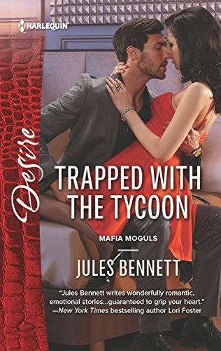 Trapped with the Tycoon: A Billionaire Boss Workplace Romance (Mafia Moguls Book 1) (English Edition)