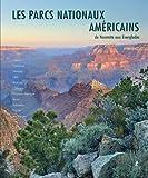 Parcs Nationaux des USA - Ouest, Sud et Archipels du Pacifique