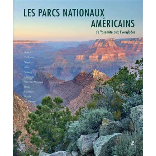 Parcs Nationaux des USA: Ouest, Sud et Archipels du Pacifique