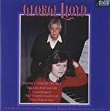 George Lloyd: Piano Concerto No. 4; The Lily-leaf and the Grasshopper; The Transformation of That Naked Ape by Albany Records