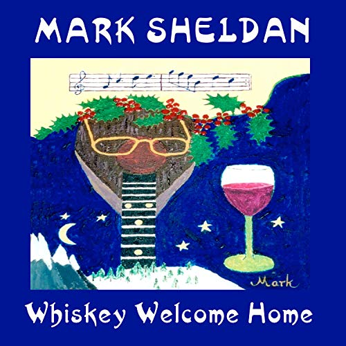 Whiskey Welcome Home