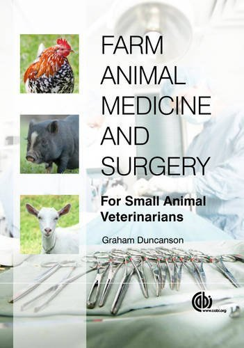 Farm Animal Medicine and Surgery: For Small Animal Veterinarians