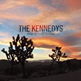 Songtexte von The Kennedys - Songs of the Open Road