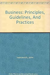 Instructor's Edition Business: Principles, Guidelines, and Practices
