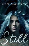 Still (Still Series Book 1) by Camilla Monk
