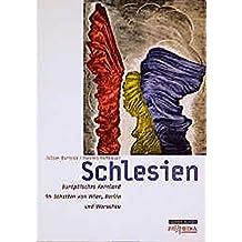 Schlesien - Europäisches Kernland im Schatten von Wien, Berlin und Warschau (Edition Brennpunkt Osteuropa)