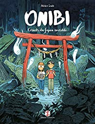 Onibi - Carnet du Japon invisible par Atelier Sento
