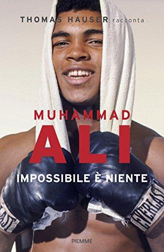 muhammad-ali-impossibile-e-niente