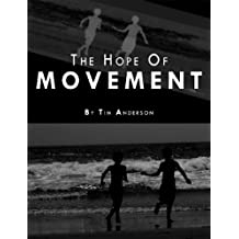 The Hope of Movement