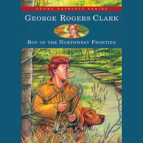 George Rogers Clark  Audiolibri
