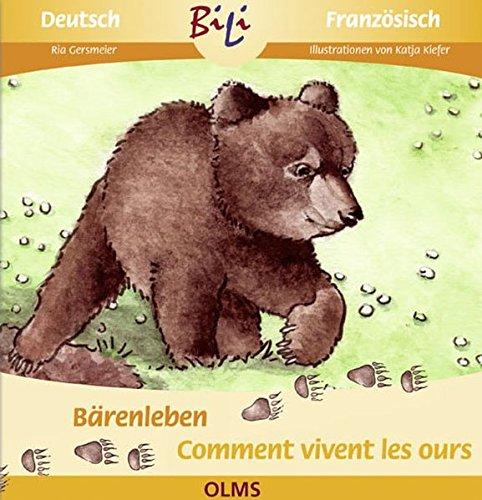 Bärenleben /Comment vivent les ours