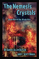 The Nemesis Crystals (The Blade Files Book 1) (English Edition)