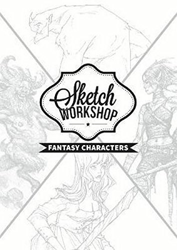 Sketch Workshop: Fantasy Characters por 3dtotal Publishing
