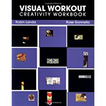 Visual Workout: Creativity Workbook (Design Concepts) by Robin Landa (2000-08-17)