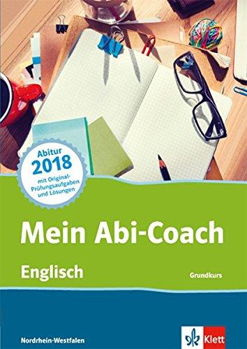 Mein Abi-Coach Englisch 2018: Grundkurs. Ausgabe Nordrhein-Westfalen