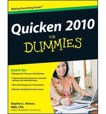 Dummies Quicken ([(Quicken 2010 For Dummies )] [Author: Stephen L. Nelson] [Dec-2009])