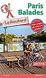 Guide du Routard Paris Balades 2017/18 par Guide du Routard