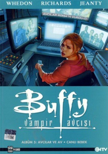 BUFFY VAMPİR AVCISI 5 AVCILAR VE AV