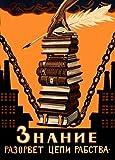 Vintage ruso Unión Soviética KNOWLEDGE se BREAK THE cadenas de la esclavitud de Alexei Radakov Tarjeta de c1920 250gsm ART brillante A3 precisa Póster